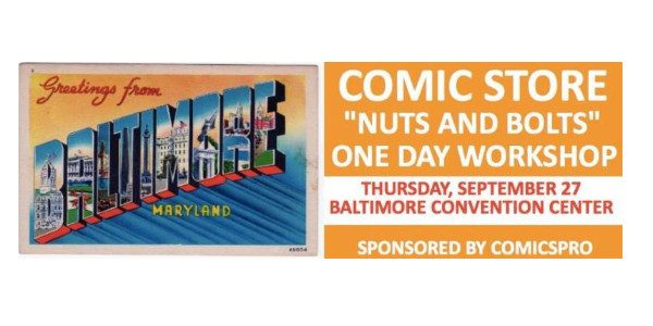 Retailers to meet in Baltimore, the day before Baltimore Comic-Con ComicsPRO, the comics specialty retailer trade association, has announced that registration is now open for theComic Industry One-Day Conference. Being […]