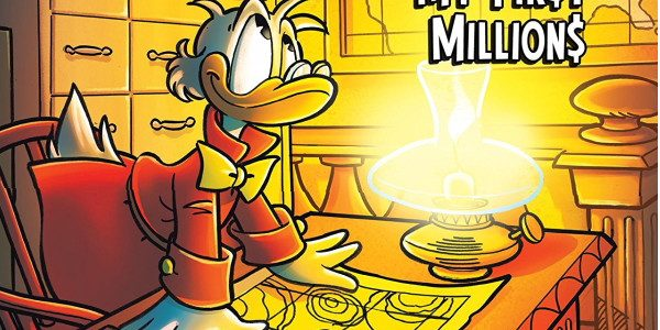IDW's Uncle Scrooge My First Millions issue 2 has Scrooge reminiscing about how he made his second million dollars. You see, it was back in the days of telegraphs and […]