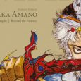 Dark Horse Comics brings you the life and imagery of Japan's master of fantasy and sci-fi art of the illustrated biography – beyond the fantasy of Yoshitaka Amano.