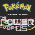 Tickets Now Available for the New Animated Pokémon Movie, Shown in U.S. Cinemas on November 24, 26, 28, and December 1
