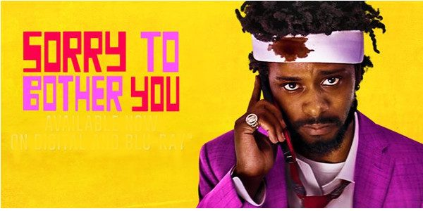 """This is telemarketing. Stick to the script."" 'Sorry to Bother You' is the striking 2018 debut of writer/director Boots Riley. Set in a dystopian now-future of an ersatz Oakland California, […]"