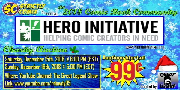 Strictly Comix is holding an amazing auction for Hero Initiative, the organization that helps comic creators in medical or financial need on Saturday, December 15th, at 8:00 p.m. (est) and Sunday, December […]