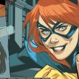 Batgirl is working day and night in Batgirl #31, from DC. By day, she's volunteering for the Alejo political campaign. By night, she's scouting the city, trying to avoid getting […]