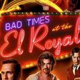 Bad Times At El Royale was a surprise for me.