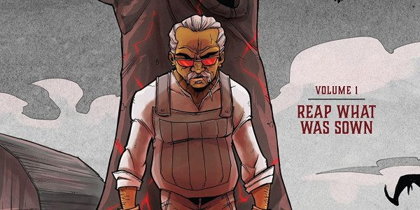 Image Comics brings you a story of some scary farmer in the middle of nowhere in Farmhand on its first volume. So it comes to this, a story about scary […]