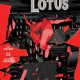 Dark Horse's Crimson Lotus continues to be a fun read. Issue 4 brings us new insight in this supernatural thriller.