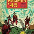 Jeff Lemire is at it again; this time, his Black Hammer Saga takes a few time steps backward. But is it enough to make us interested in following Black Hammer […]