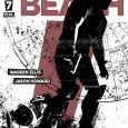 The finale of Cemetery Beach occurs this month. But issue 7 from Image is not a slow hearse ride up Boot Hill to a peaceful conclusion, no sirree.