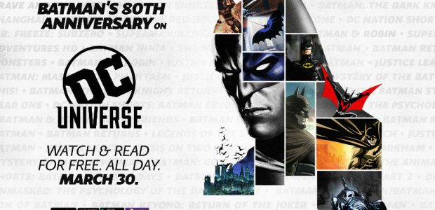 On Saturday, March 30th – Batman's Birthday – popular films, TV series and comics featuring the Dark Knight will be available for free on DC UNIVERSE First month of DC […]
