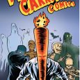 Meet the Flaming Carrot: Kinda Like James Bond, But Only if He Had a Carrot for a Head—That Was on Fire