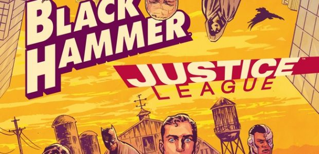 """Black Hammer/Justice League: Hammer of Justice"" Coming July 2019 Dark Horse Comics and DC Publishing present the ultimate superhero crossover event of 2019 in Black Hammer/Justice League: Hammer of Justice! Black Hammer […]"