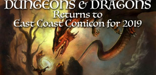 DUNGEONS & DRAGONS SESSIONS RETURNS TO EAST COAST COMICON 2019! Arcana Co. Presents: Dungeons & Dragons 2019! Join Arcana Co. at East Coast Comic Convention 2019's Dungeons & Dragons Sessions! […]
