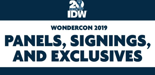 Big Exclusives and Exceptional Creators at WonderCon Booth #1109! Next week, IDW Publishing will be headed to Anaheim for WonderCon, and we're bringing a sensational assemblage of creative talent for […]