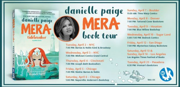 MERA: TIDEBREAKER The 12-Stop Tour Will Introduce DC's New Young Adult Imprint, DC Ink, And the Author's Highly Anticipated Debut Graphic Novel to Fans Across the Country From April 2 […]