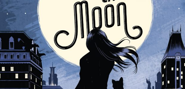 Under the Moon: A Catwoman Tale Written by Lauren Myracle and Illustrated by Isaac Goodhart On sale everywhere books are sold on May 7, 2019 MSRP: $16.99 Synopsis: When 15-year-old […]