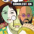 If you remember the game called Clue, you will have a head start in this comic: Clue Candlestick #1, from IDW.