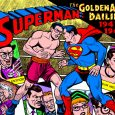 IDW continues its series of comic strip reprints with Superman, The Golden Age Newspaper Dailies, 1947-1949.
