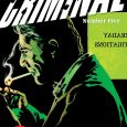 There's a new story arc with Criminal #5, from Image.