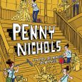 Penny Nichols, Penny Nichols! This graphic novel from Top Shelf and IDW will keep you reading and reading and reading. It's the 'novel' in graphic novel, and in more ways […]