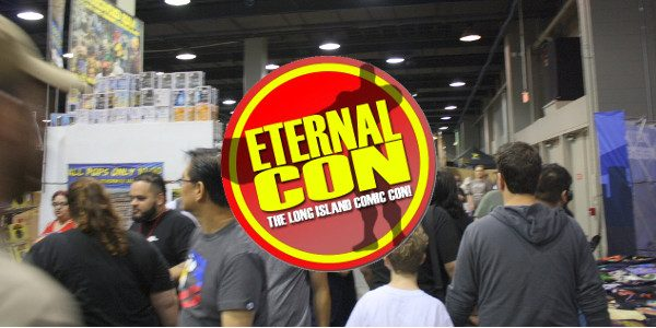 Eternal Con makes is long-awaited return to Long Island!