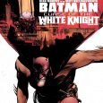 It's the sequel we've been waiting for: DC's Batman: Curse of the White Knight. Issue one.