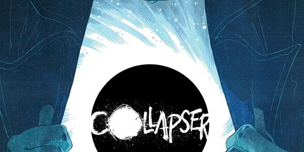 Collapser, new from DC's Young Animals imprint, enters the atmosphere with issue #1. Written by Mikey Way and Shaun Simon, Collapser's artwork is by Ilias Kyriazis, with colour by Cris […]
