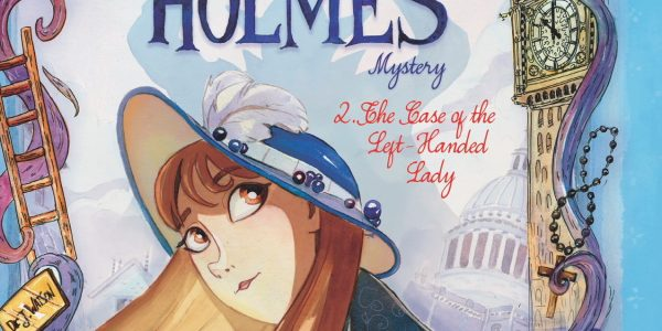 If you are looking, searching and sleuthing the shops for a Young Adult mystery title, try this new one from IDW: The Case of The Left-Handed Lady. It's an Enola […]