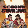 For those who didn't see it coming, the arrival of Second Coming #1 from AHOY Comics is something to celebrate!