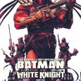 We're on a historical journey when we pick up Batman, Curse of the White Knight #2, from DC.
