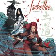 Isabellae, from Dark Horse Books, brings us the astonishingly detailed saga of Isabellae Ashiwara.