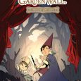 Brothers Wirt and Greg, and a talking bird named Beatrice begin their 5 issue miniseries from BOOM!. Over The Garden Wall™: Soulful Symphonies #1 is the first issue of this […]