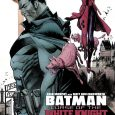 Sean Murphy and Matt Hollingsworth sell us another chapter in the Batman Curse of the White Knight saga.