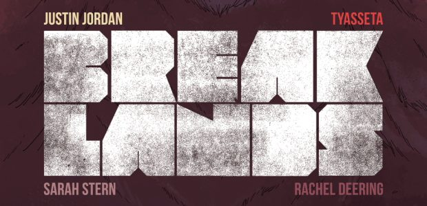 Introducing an Epic, Post-Apocalyptic 5-Part Mini-Series from Justin Jordan, The Co-Creator of The Strange Talent of Luther Strode, Exciting Artist Tyasseta and Colorist Sarah Stern Imagine A World Where Everyone […]