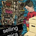 If you're thinking of opening a retail comic shop, you would be wise to invest in a $15 copy of Selling Comics: The Guide to Retailing and Best Practises (abbreviated […]