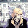 ComiXology Originals Announces Forgotten Home A New Comic Book Series About Magic, Mystery, and Family Secrets Written by Erica Schultz with Art by Marika Cresta Featuring Covers by Natasha Alterici […]
