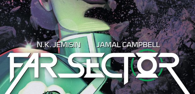Take off your Legion flight ring for a minute and find yourself a Green Lantern Power Ring! Welcome to Far Sector! N.K. Jemisin, the acclaimed, award-winning author of The Broken […]