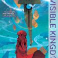 Dark Horse Comics releases another Sci-Fi series that takes place in a distant galaxy in the Invisible Kingdom on its first volume. So, what is special about this graphic novel?