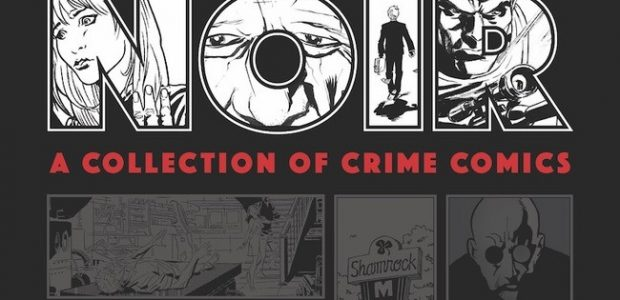 Collecting Quintessential tales of Crime and Mystery from Top Talent in Crime Comics Noir: A Collection of Crime Comicsgets the Dark Horse hardcover treatment! Murder, passion, and criminal enterprise are […]