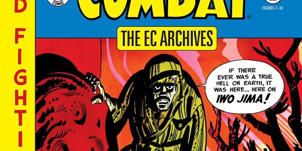War is still hell, and hell, there is a lot of war in Dark Horse's EC Archive Frontline Combat Volume 2. This collection gathers up issues 7-11 of the 1950s […]
