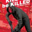 Image Comics releases a war of violence from a red hooded vigilante roaming down the streets of New York in a big graphic novel of Kill or Be Killed the […]