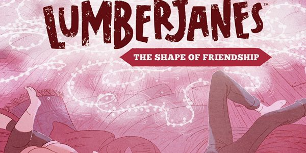 BOOM! Studios release a magical friendship of a summer camp in Lumberjanes: The Shape of Friendship, the graphic novel. There are a lot of comics that focus on comradeship, friendship, […]