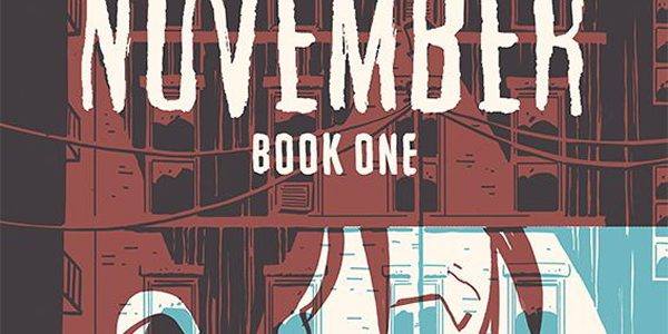 Image Comics releases this monthly comic about mystery and crime in November on its first volume. In any kind of coincidence, Image comics brings out the graphic novel November as […]