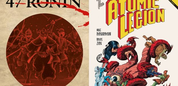 """Mike Richardson's Pulp Hero Homage, """"The Atomic Legion"""", and His Adaptation of the Timeless Revenge Tale, """"47 Ronin"""", are Presented in New Paperback Collections Join us in celebrating two of […]"""