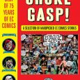 Choke Gasp! The Best of 75 Years of EC Comics is now released by Dark Horse. This hardcover collection is a gorgeous assembly of the very best of EC Comics. […]