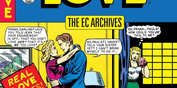 If you've been following the release of Dark Horse's EC Archive hardcovers, this one might be a bit of a twist: Modern Love It's love stories done the EC way, […]