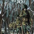 IDW Comics releases a graphic novel where a soldier sends a letter to his true love in A Letter to Jo.