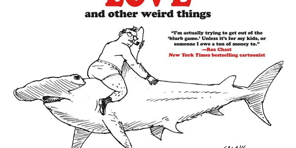 If you love had drawn cartoon panels, weird cartoons, then there's a new release this week that's right up your alley; Love And Other Weird Things, from IDW. Craig Yoe […]