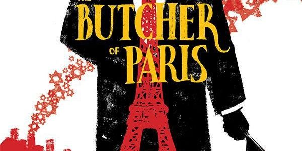 The second issue of The Butcher of Paris, from Dark Horse, continues to bring horror and history to our disbelieving eyes. We need to believe it, though, because writer Stephanie […]