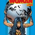 Wonder Woman #750 has major implications for the future of DC's first Super Hero!