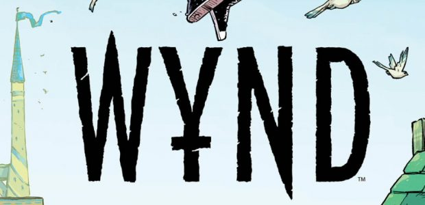 "Discover the Epic New YA Trilogy from Award-Winning Team of ""The Woods"" Beginning in November 2020 BOOM! Studios is proud to announce WYND, a brand new trilogy of original graphic novels […]"